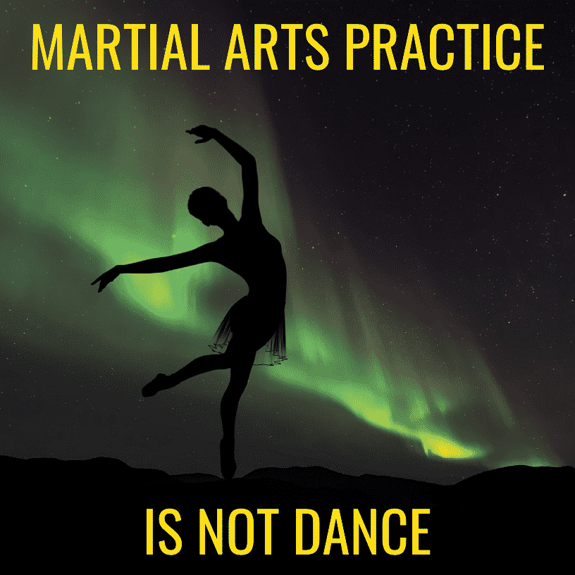 martial arts practice is not dance
